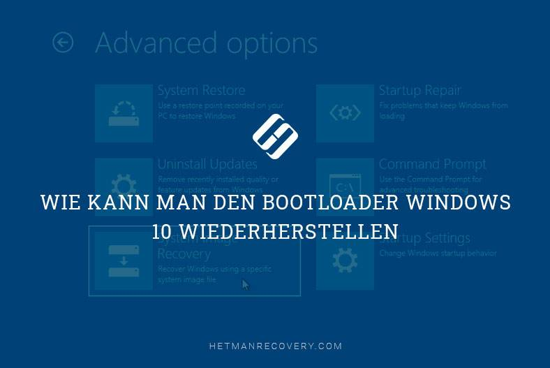 Wie kann man den Bootloader Windows 10 wiederherstellen