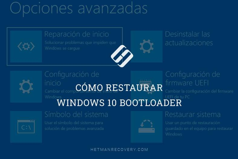 Cómo restaurar Windows 10 Bootloader