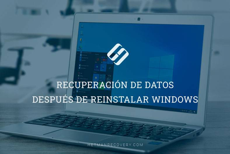 Recuperación de datos después de reinstalar Windows
