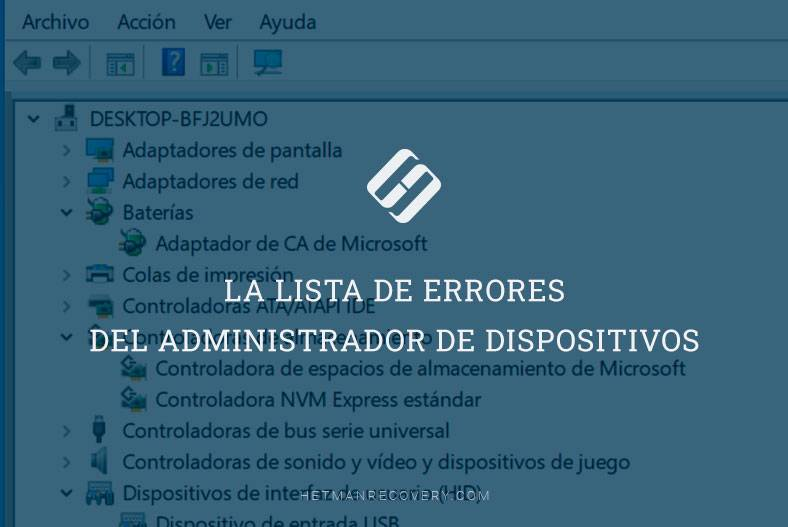 Cómo solucionar el error del administrador de dispositivos en Windows 10