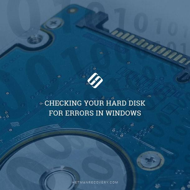 Checking Your Hard Disk for Errors in Windows