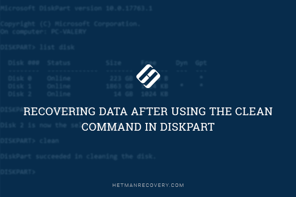 Recovering Data After Using the Clean Command in Diskpart
