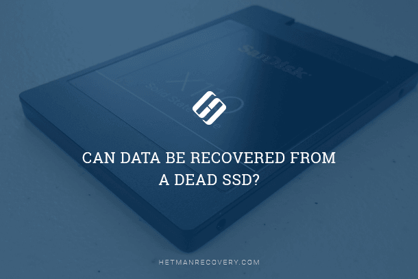 Can You Recover Data From a Failed SSD?