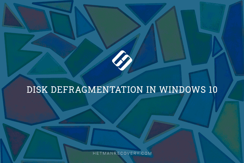 Disk Defragmentation in Windows 10