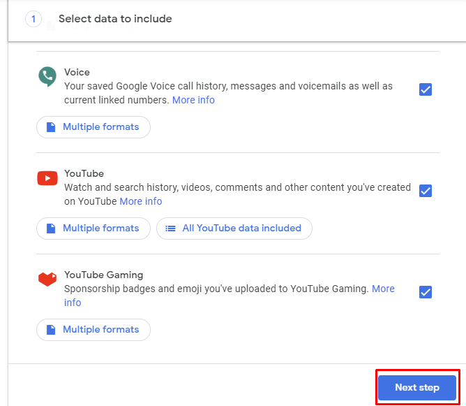 Google Takeout. Scroll to the bottom of the Download your data page and click Next step