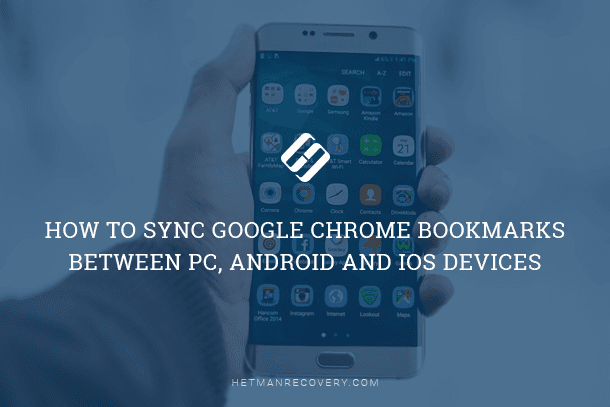 How to Sync Google Chrome Bookmarks Between PC, Android and iOS Devices
