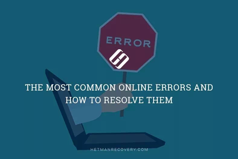 What Are Errors 400, 403, 404, 500, 502, 503 and How to Fix Them?