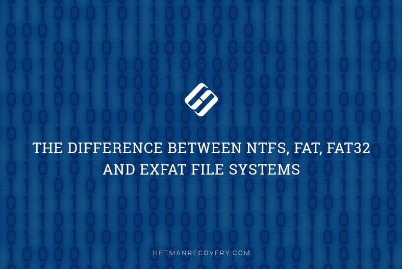 The Difference Between NTFS, FAT, FAT32 and ExFAT File Systems