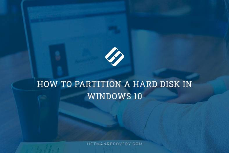 How to Partition a Hard Disk in Windows 10