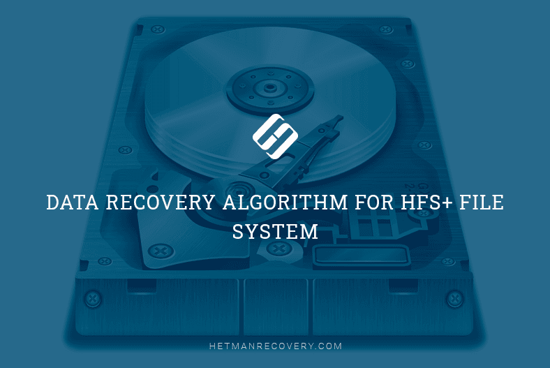 Data Recovery Algorithm For HFS+ File System