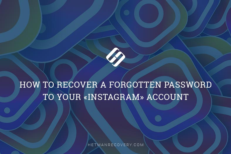 How to Recover a Forgotten Password to Your «Instagram» Account