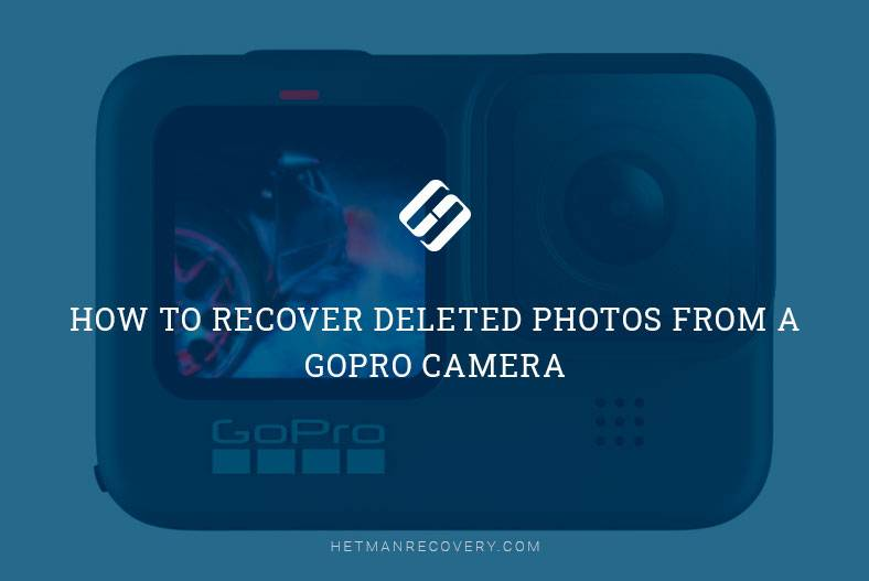 How to Recover Deleted Photos from a GoPro Camera