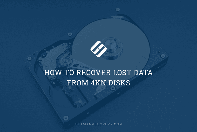 How to Recover Lost Data From 4Kn Disks