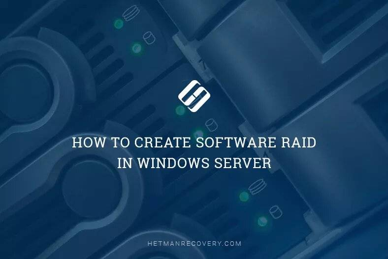 How to Create Software RAID in Windows Server
