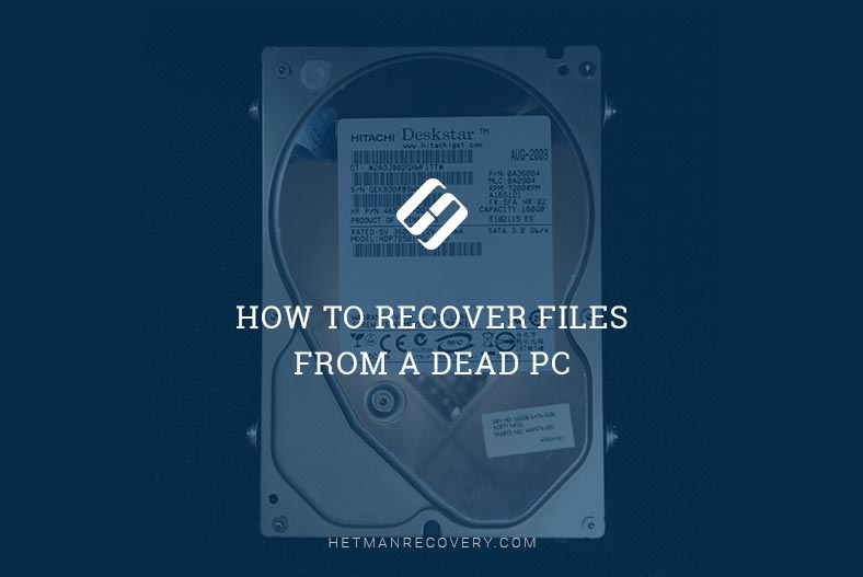 How to Recover Files From a Dead PC