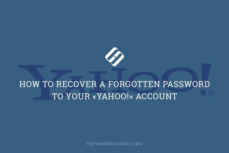 How to Recover a Forgotten Password to Your «Yahoo!» Account