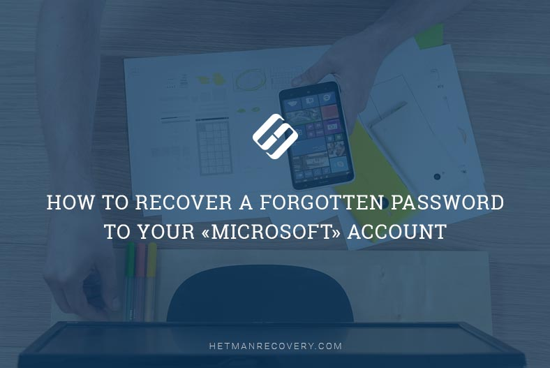 How to Recover a Forgotten Password to Your «Microsoft» Account