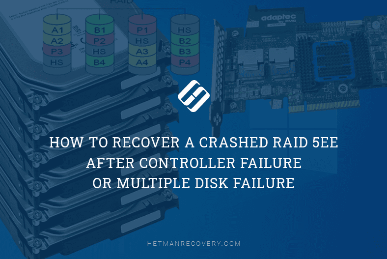 How to Recover a Crashed RAID 5EE After Controller Failure or Multiple Disk Failure