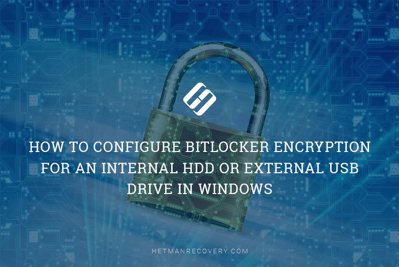 How to Configure BitLocker Encryption For an Internal HDD or External USB Drive in Windows
