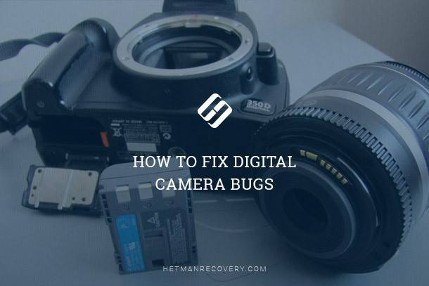 How to Fix Digital Camera Bugs