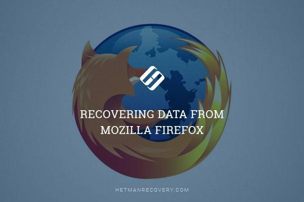 How to Recover Bookmarks, History, Stored Password and Auto-Fill Form Data in Mozilla FireFox