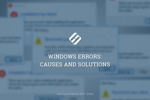 Windows Errors: Causes and Solutions