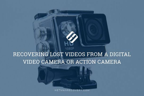 Recovering Lost Videos from a Digital Video Camera or Action Camera