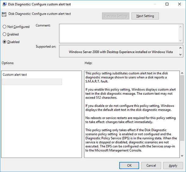 gpedit.msc / Disk Diagnostic. Configure custom alert text / select Disabled and Apply