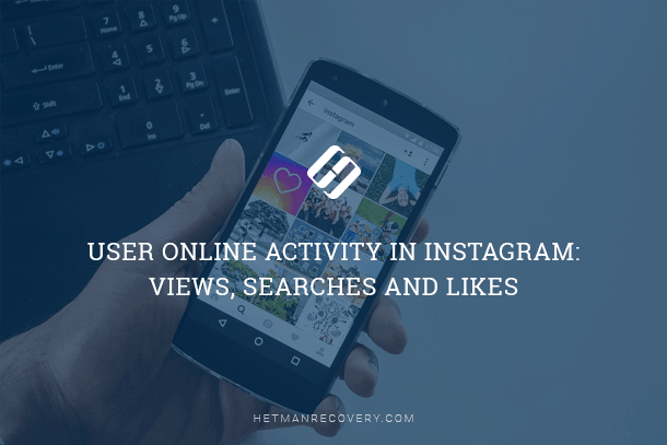 User Online Activity in Instagram: Views, Searches and Likes