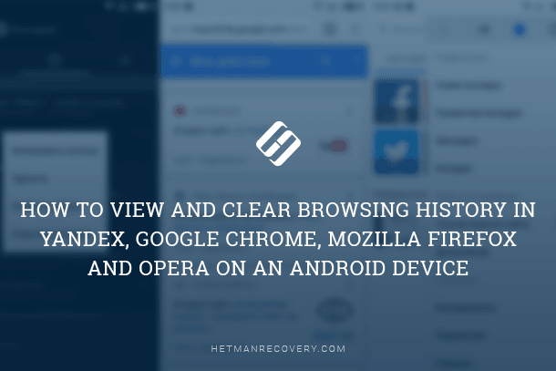 How to View and Clear Browsing History in Google Chrome, FireFox and Opera on an Android