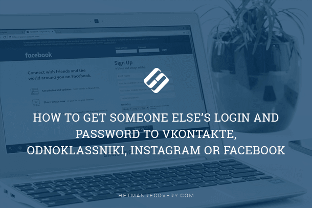 How to Get Someone Else's Login and Password to Instagram, Facebook