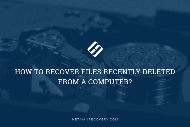 How to Recover Files Recently Deleted from a Computer?