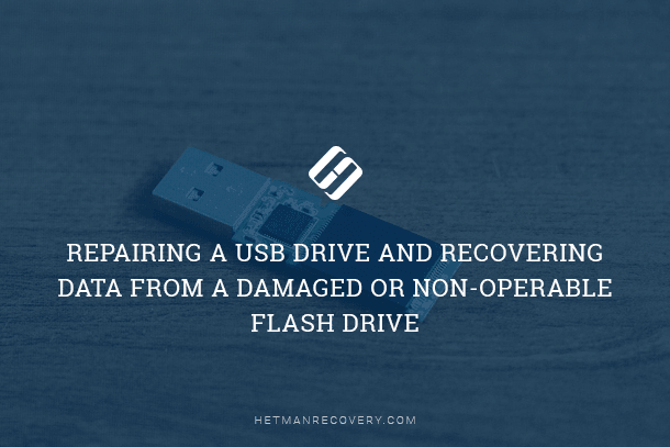 USB Drive Errors and Recovering Data From a Damaged or Non-Operable USB Flash Drive