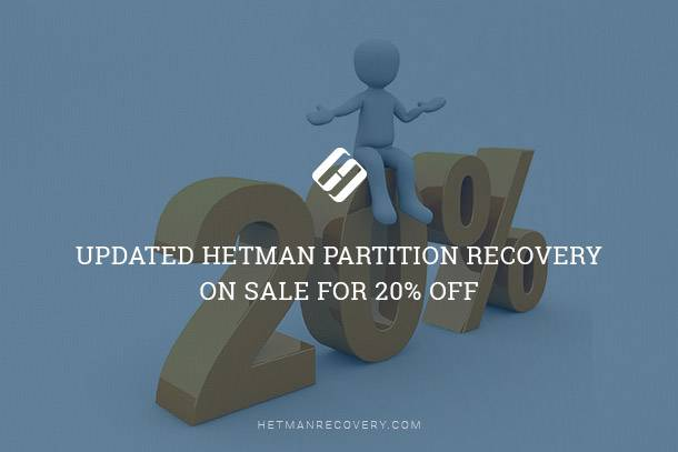 Updated Hetman Partition Recovery on Sale for 20% Off