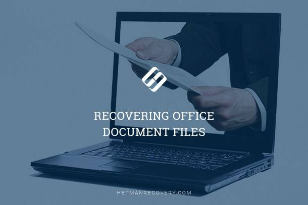 Recovering Office Document Files