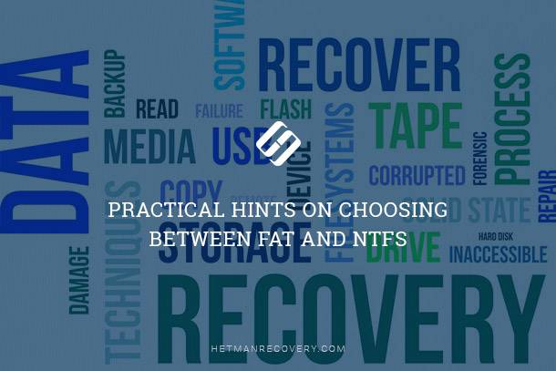 FAT and NTFS: Practical Hints