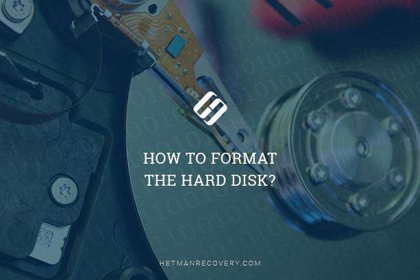 How to Format the Hard Disk?