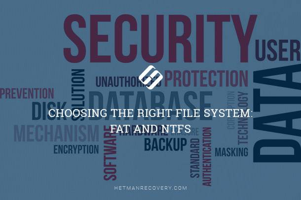 Choosing the Right File System: FAT and NTFS
