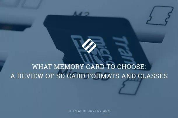 What Memory Card to Choose: a Review of SD Card Formats and Classes