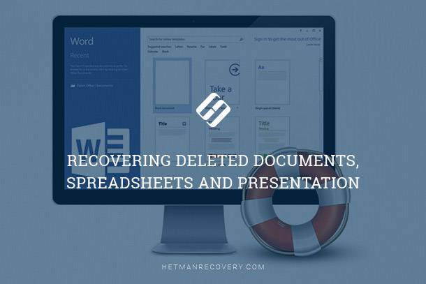 Recovering Deleted Documents, Spreadsheets and Presentation